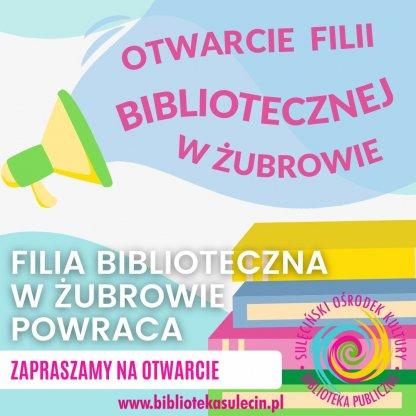 Biblioteka w Żubrowie powraca