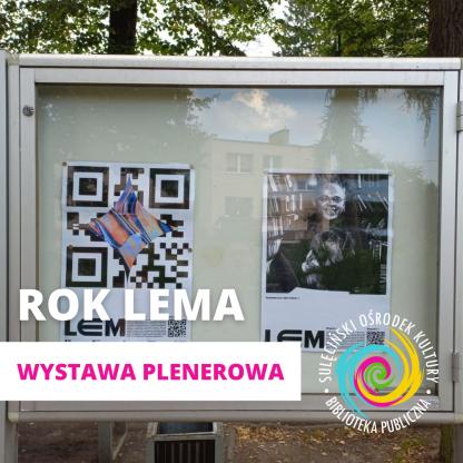 Rok Lema - wystawa plenerowa