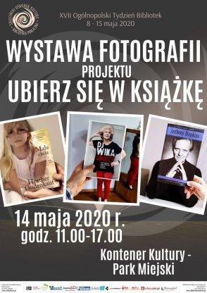 """Wystawa fotografii projektu """"Ubierz się w książkę"""" - 14.05.2020 r."""