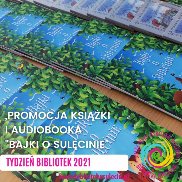 """Promocja """"Bajkio Sulęcinie""""- Tydzień Bibliotek 2021"""