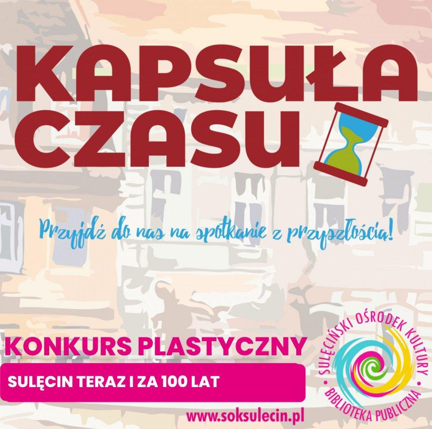 """Konkurs plastyczny - """"Sulęcin teraz i za 100 lat"""""""